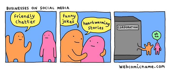 A webcomic about businesses on social media