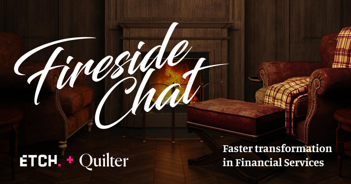Fireside chat recap: Faster transformation in financial services