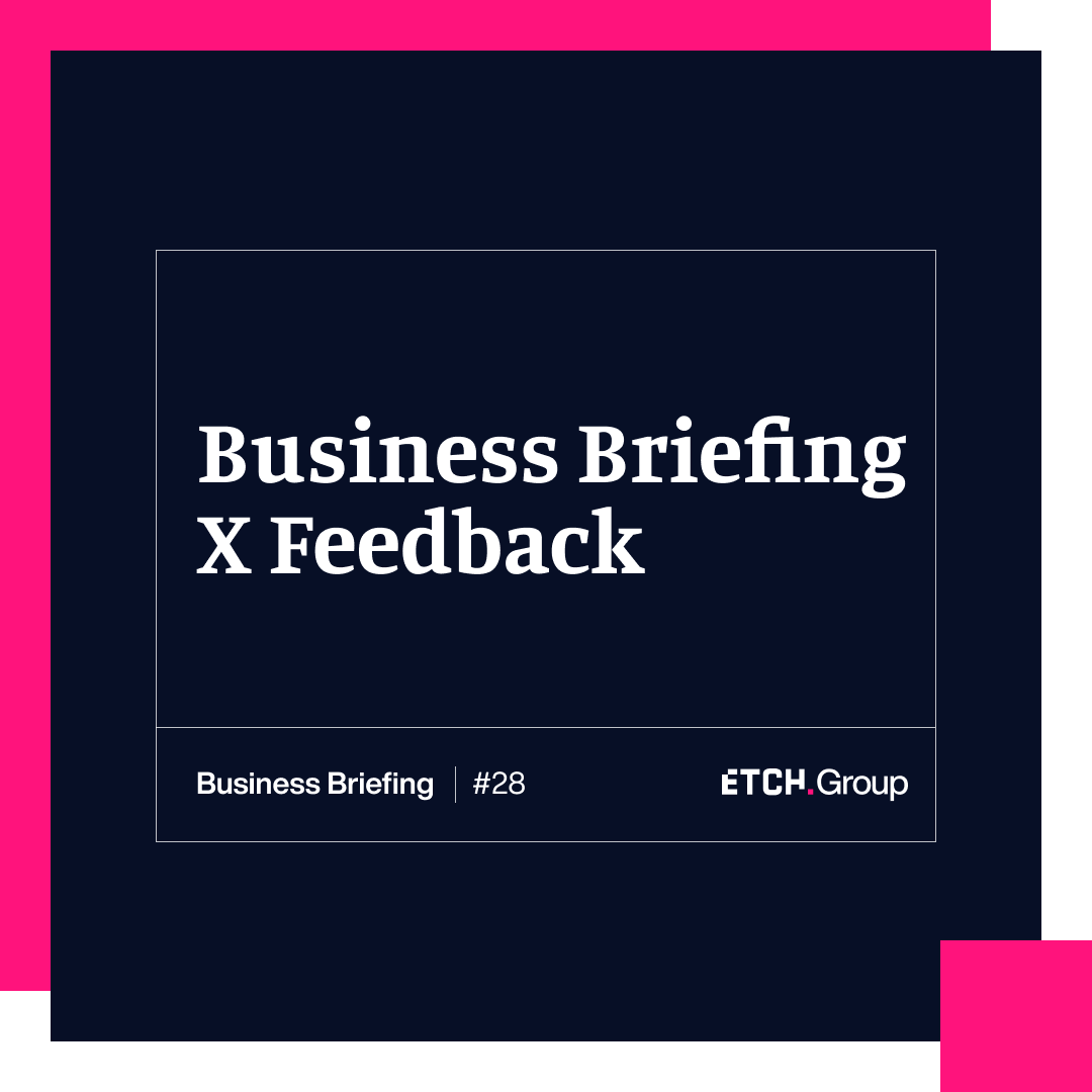 Business Briefing X Feedback: The Business Value of Feedback