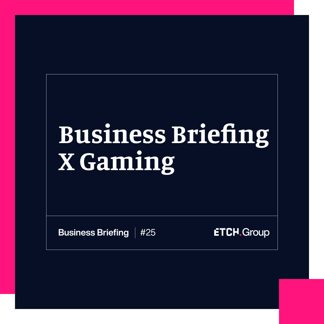 Business Briefing x Gaming: How to engage gamers with authenticity