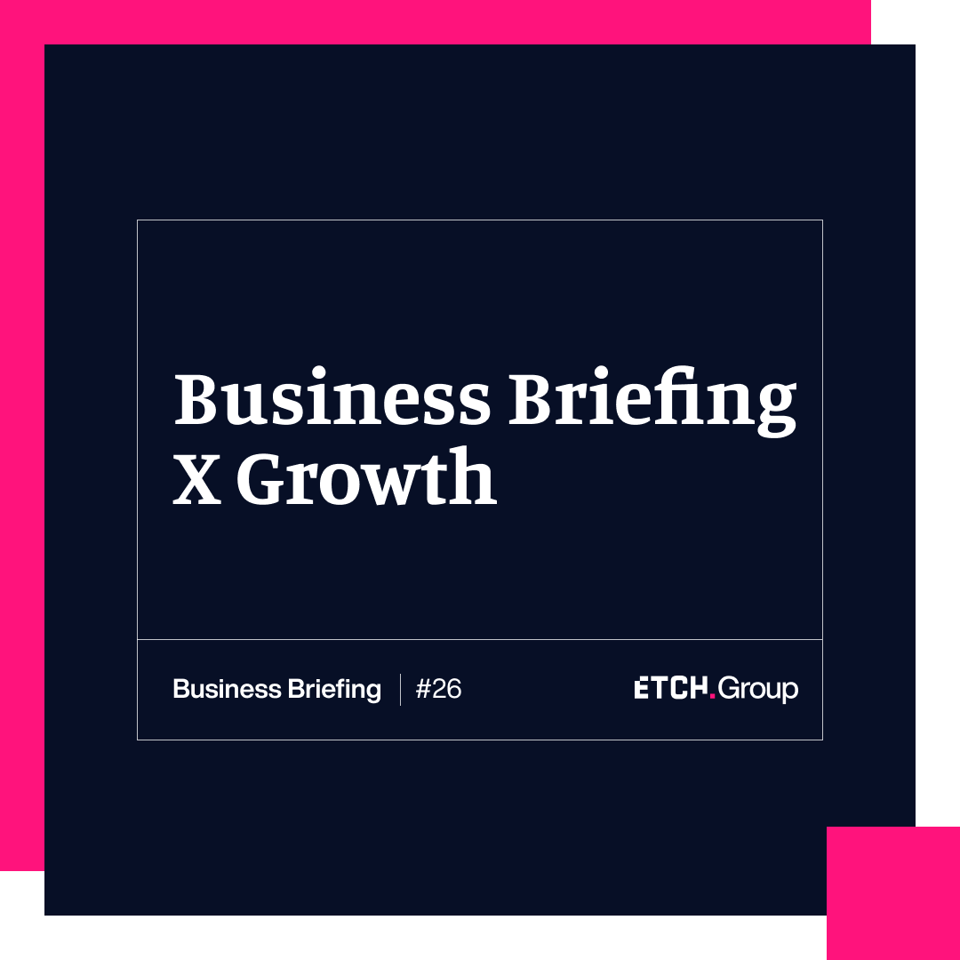 Business Briefing X Growth: How do you identify business growth opportunities?