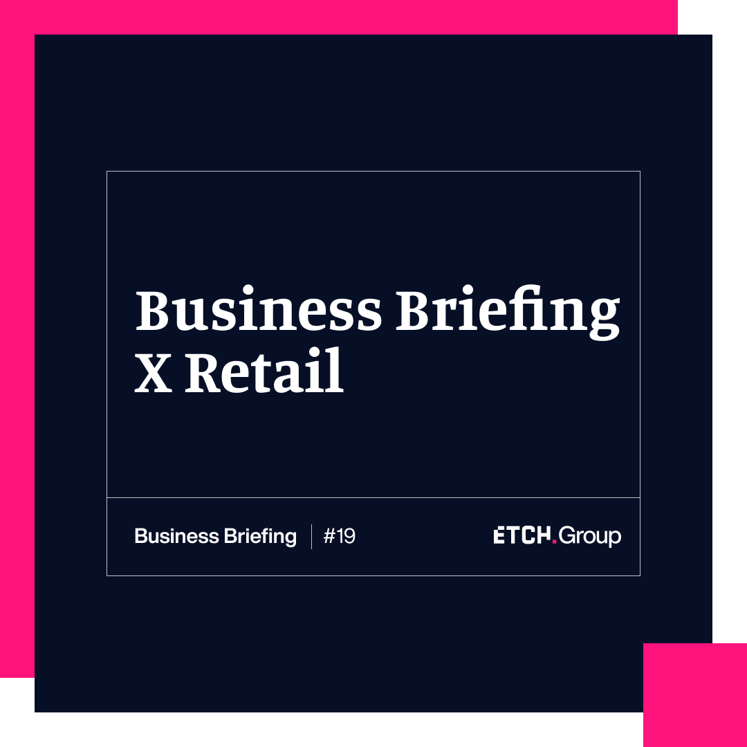 Business Briefing X Retail: Can sustainability and profit go hand in hand? #19