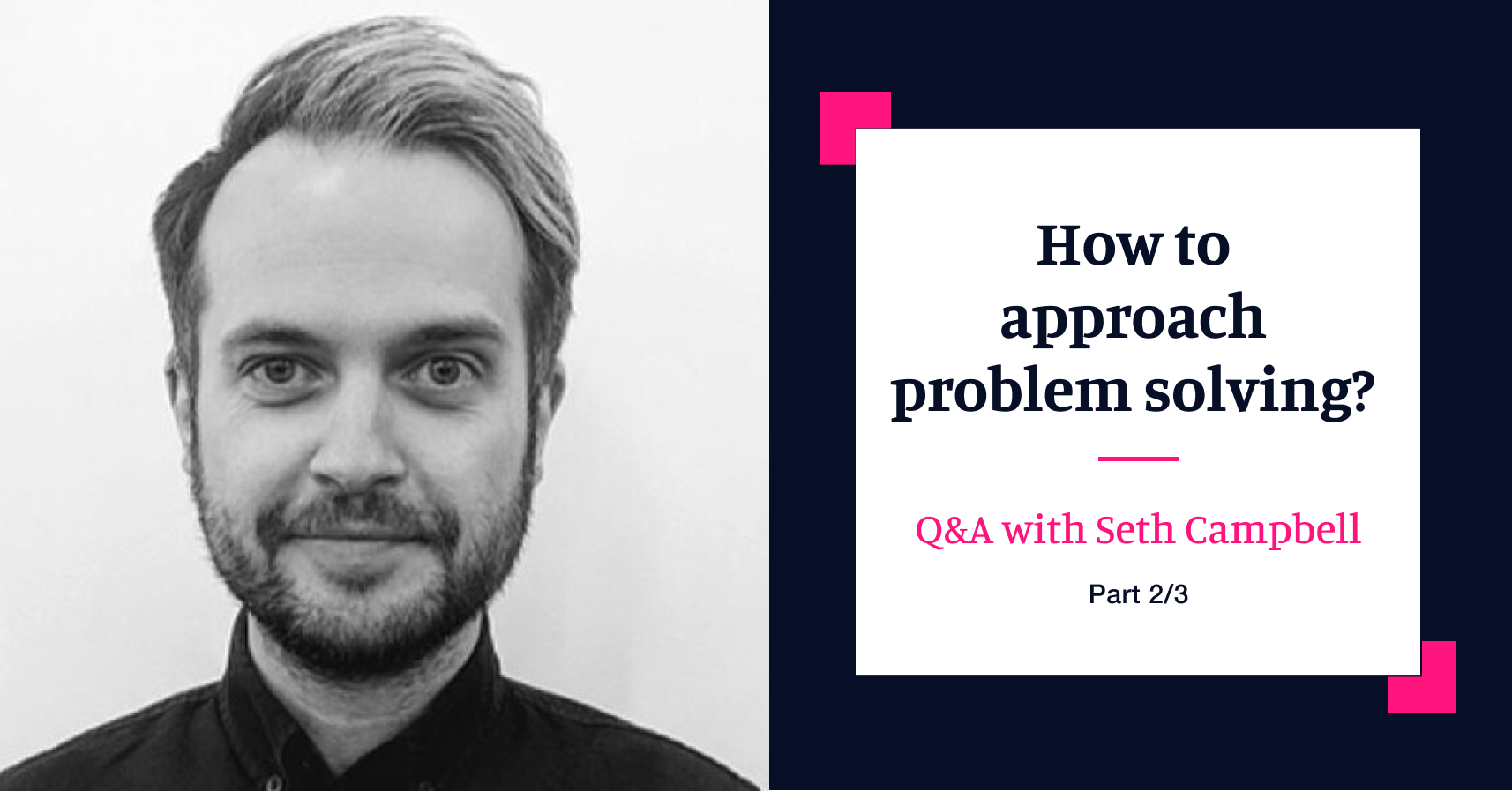 Ask the Experts: Q&A with Head of Innovation Seth Campbell- Part Two